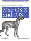 Livre numrique Concurrent Programming in Mac OS X and iOS