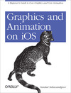 Livre numrique Graphics and Animation on iOS