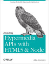 Livre numérique Building Hypermedia APIs with HTML5 and Node