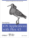 Livre numrique Developing iOS Applications with Flex 4.5