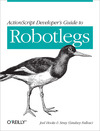 Livre numrique ActionScript Developer&#x27;s Guide to Robotlegs