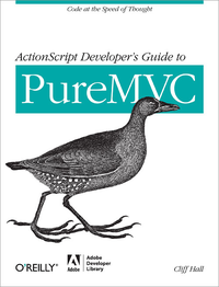 Livre numérique ActionScript Developer's Guide to PureMVC
