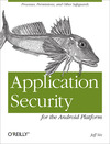 Livre numrique Application Security for the Android Platform