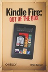 Livre numrique Kindle Fire: Out of the Box