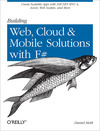 Livre numrique Building Web, Cloud, and Mobile Solutions with F#