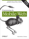 Livre numrique Programming the Mobile Web