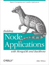 Livre numérique Building Node Applications with MongoDB and Backbone