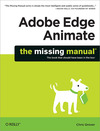 Livre numrique Adobe Edge Animate: The Missing Manual