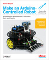 Livre numrique Make an Arduino-Controlled Robot
