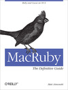 Livre numrique MacRuby: The Definitive Guide