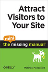 Livre numérique Attract Visitors to Your Site: The Mini Missing Manual