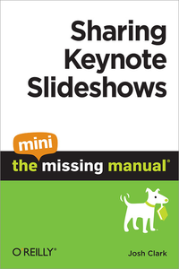 Livre numérique Sharing Keynote Slideshows: The Mini Missing Manual