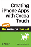 Livre numérique Creating iPhone Apps with Cocoa Touch: The Mini Missing Manual