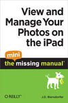Livre numrique View and Manage Your Photos on the iPad: The Mini Missing Manual