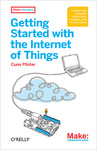 Livre numérique Getting Started with the Internet of Things