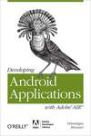 Livre numérique Developing Android Applications with Adobe AIR