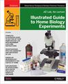Livre numrique Illustrated Guide to Home Biology Experiments