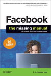 Livre numrique Facebook: The Missing Manual