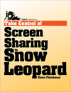 Livre numérique Take Control of Screen Sharing in Snow Leopard
