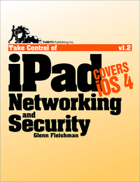 Livre numérique Take Control of iPad Networking & Security