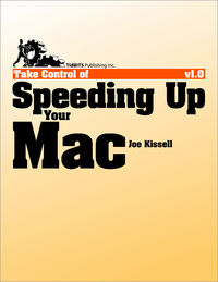 Livre numérique Take Control of Speeding Up Your Mac