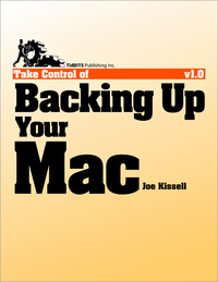 Livre numérique Take Control of Backing Up Your Mac
