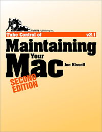 Livre numérique Take Control of Maintaining Your Mac