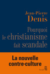Livre numrique Pourquoi le christianisme fait scandale