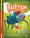 Livre numrique Switch, tome 2/ Danger Mutation Immdiate