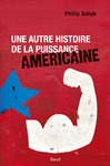 Livre numrique Une autre histoire de la puissance amricaine