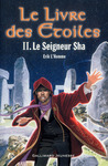Livre numrique Le Livre des toiles (Tome 2) - Le Seigneur Sha