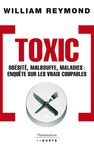 Livre numrique Toxic - Obsit, malbouffe, maladies...
