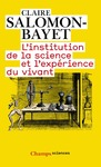 Livre numrique L&#x27;institution de la science et l&#x27;exprience du vivant