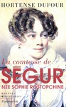 Livre numrique La comtesse de Sgur, ne Sophie Rostopchine
