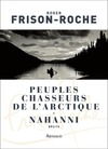 Livre numrique Peuples chasseurs de l&#x27;Arctique - Nahanni