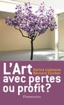 Livre numrique L&#x27;Art, avec pertes ou profit ?