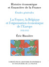 Livre numrique La France, la Belgique et lorganisation conomique de lEurope, 1918-1935