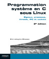 Livre numrique Programmation systme en C sous Linux