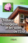 Livre numrique L&#x27;habitat cologique et les aides de l&#x27;Etat