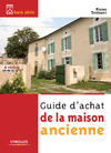 Livre numrique Guide d&#x27;achat de la maison ancienne