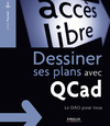 Livre numrique Dessiner ses plans avec QCad