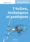 Livre numrique Le guide de l&#x27;olien, techniques et pratiques