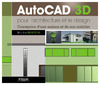 Livre numrique AutoCAD 3D pour l&#x27;architecture et le design