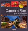 Livre numrique Camera Raw par la pratique