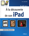 Livre numrique  la dcouverte de son iPad
