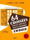 Livre numrique 64 croises, portes-fentres, volets, persiennes, en bois