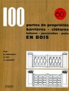Livre numrique 100 portes de proprits, barrires, cltures, balcons, passerelles, puits en bois