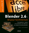 Livre numrique Blender 2.6 : 3D pour l&#x27;architecture