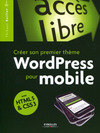 Livre numrique Crer son premier thme WordPress pour mobile