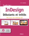 Livre numrique Cahier InDesign CS6 - Dbutants et initis
